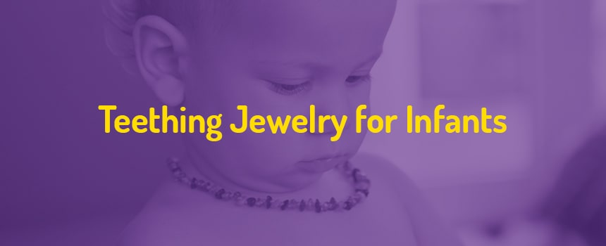 Teething Jewelry for Infants